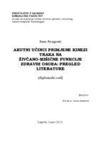 Akutni učinci primjene kinezi traka na živčano-mišićne funkcije zdravih osoba: pregled literature